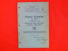 VINTAGE 1957 Signal Training: COMMUNICATION SECURITY Aust/British Army ORIGINAL