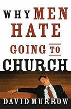Why Men Hate Going to Church, David Murrow, Good Condition, Book