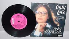 "7"" Single - Nana Mouskouri - Only Love - Carrere CAR 376 - 1985"