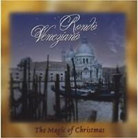 "RONDO VENEZIANO ""THE MAGIC OF CHRISTMAS"" CD NEU"