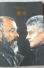 Wolves v Man United FA Cup Programme 16/3/19 (Special Edition) Signed by NUNO!!!