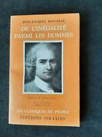 De l'inégalité parmi les hommes - Jean-Jacques Rousseau - E. sociales (1968)