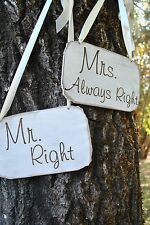 Mr Right Mrs Always Right Custom engraved wedding sign
