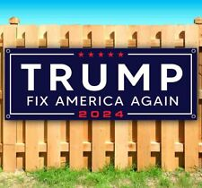 Trump 2024 Fix America Again Advertising Vinyl Banner Flag Sign Maga