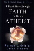 I Don't Have Enough Faith to Be an Atheist : Official Study Guide, Paperback ...