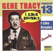 Gene Tracy - I Like Drunks 13 [New CD]