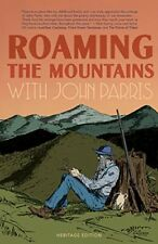 Roaming the Mountains with John Parris by Parris, John