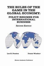 The Rules of the Game in the Global Economy: Policy Regimes for International Bu