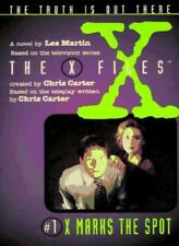 X Marks the Spot: A Novel (The x-files),Les Martin