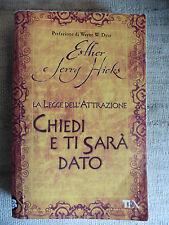 La legge dell'attrazione Chiedi e ti sarà dato - Esther e Jerry Hicks - TEA