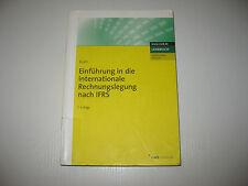Einführung in die internationale Rechnungslegung nach IFRS Kirsch 7. Aufl. 2010