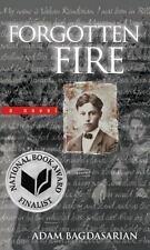Forgotten Fire by Bagdasarian, Adam