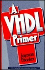 A Vhdl Primer  Prentice Hall series in innovative technology