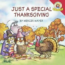 Little Critter: Just a Special Thanksgiving by Mercer Mayer (2015, Hardcover)