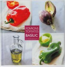 Poivrons, tomates et basilic Christian Teubner Carlo Bernasconi 2002