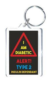 Diabetes Medical Alert - I Am Diabetic - Alert! Type 2 Insulin Dependant Keyring