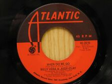 Billy Vera & Judy Clay 45 When Do We Go ps Even Since - Atlantic VG++
