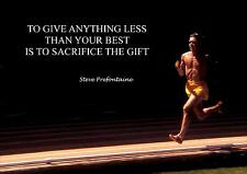 STEVE PREFONTAINE INSPIRATIONAL/MOTIVATIONAL QUOTE POSTER PRINT PICTURE (2)