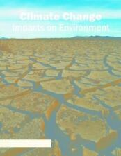 Climate Change: Impacts on Environment