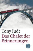 Judt, Tony - Das Chalet der Erinnerungen /4