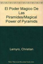 El Poder Magico De Las Piramides/Magical Power of