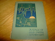 ALFRED NOYES-A TALE OF OLD JAPAN-SIGNED BY HIAWATHA COLERIDGE TAYLOR-1ST-G-RARE