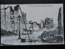 WW1 LILLE - Rue des Ponts-de-Comines (After Bombing) French Flanders