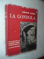 ILLUSTRATO - Venezia - la GONDOLA - di Guido Marta - RARO !!! Prima Edizione !!!