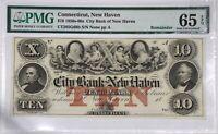 1850s-60s $10 CITY BANK OF NEW HAVEN CONNECTICUT REMAINDER PMG 65 EPQ GEM UNC