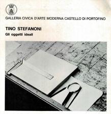 Tino Stefanoni. Gli oggetti ideali. A.A.V.V.. 1977. .