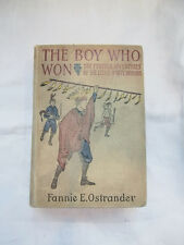 The Boy Who Won: The Further Adventures of the Little White Indians First