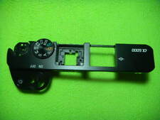 GENUINE SONY A6000 TOP CASE COVER PARTS FOR REPAIR