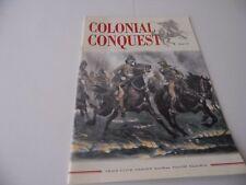 COLONIAL CONQUEST  MAGAZINE - ISSUE 11 ZULU WAR HISTORICAL-WARGAMER