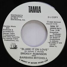 Soul Promo 45 Smokey Robinson And Barbara Mitchell - Blame It On Love / Blame It