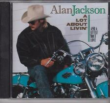 ALAN JACKSON - A LOT ABOUT LIVIN' (AND A LITTLE 'BOUT LOVE) - CD - NEW -
