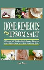 Home Remedies with Epsom Salt : 65 Epsom Salt Uses for Health, Beauty,...