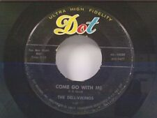 "DELL-VIKINGS ""COME GO WITH ME / HOW CAN I FIND TRUE LOVE"" 45"