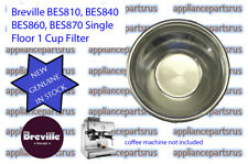 Breville BES840 BES860 BES870 Single Floor 1 Cup Filter BES860/11.3 NEW IN STOCK