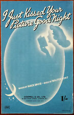 I Just Kissed Your Picture Goodnight by Mack David & Walter Kent – Pub. 1942