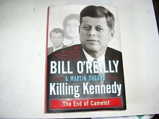 KILLING KENNEDY by Bill O'Reilly & Martin Dugard (First Edition 2012).