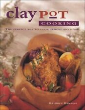 Claypot Cooking: The Perfect Way to Cook Almost An