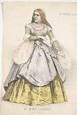 Mme Marie LAURENT comédienne rôle de Lucrèce Borgia Le Théâtre illustré fin XIX°