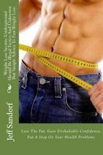 Weight Loss Secrets: Underground Should Be Illegal Tactics and Unknown but...