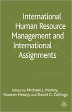 International Human Resource Management and International Assignments, Very Good