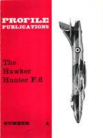 The Hawker Hunter F.6 Profile Publications No.4 Two Shillings U3
