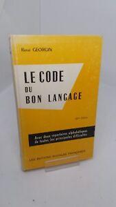 René Georgin - Le code du bon langage - Les Editions Sociales Françaises (1966)