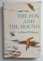 The Fox And The Hound 1st Edition 1967 Daniel P. Mannix Hardback VGC