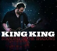 KING KING : STANDING IN THE SHADOWS   (CD) Sealed