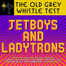 The Old Grey Whistle Test Jetboys And Ladytrons [New & Sealed] CD