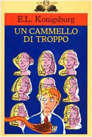 Un cammello di troppo - E. L. Konigsburg - Libro nuovo in offerta !